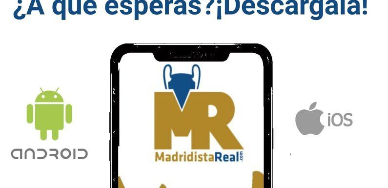 MadridistaReal, tu nueva App de referencia
