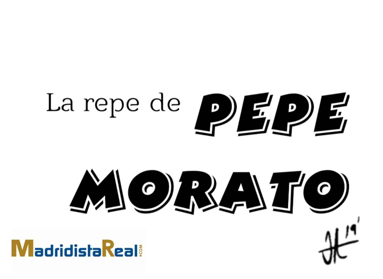 La repe de Pepe Morato - Humor madridista