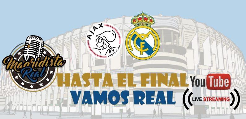 ¡Sigue con nuestra narración la retransmisión del Ajax – Real Madrid!