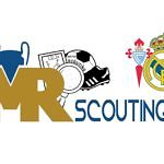 Scouting Celta Real Madrid Liga